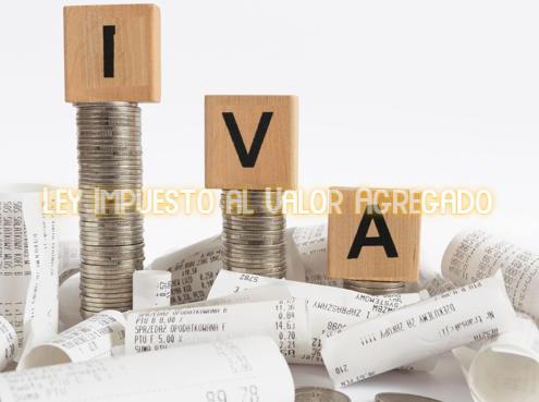 Ley Impuesto al Valor Agregado